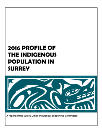 2016 Profile of the Indigenous Population in Surrey